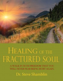 Healing of the Fractured Soul