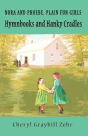 Hymnbooks and Hanky Cradles, Nora and Phoebe, Plain Fun Girls
