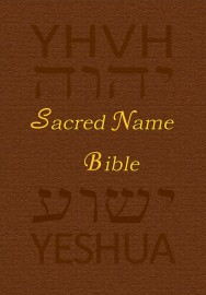 Sacred Name Bible, YHVH, Yeshua, New Testament, KJV, E-Book, mobi