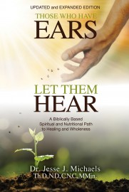 Those Who Have Ears, Let Them Hear