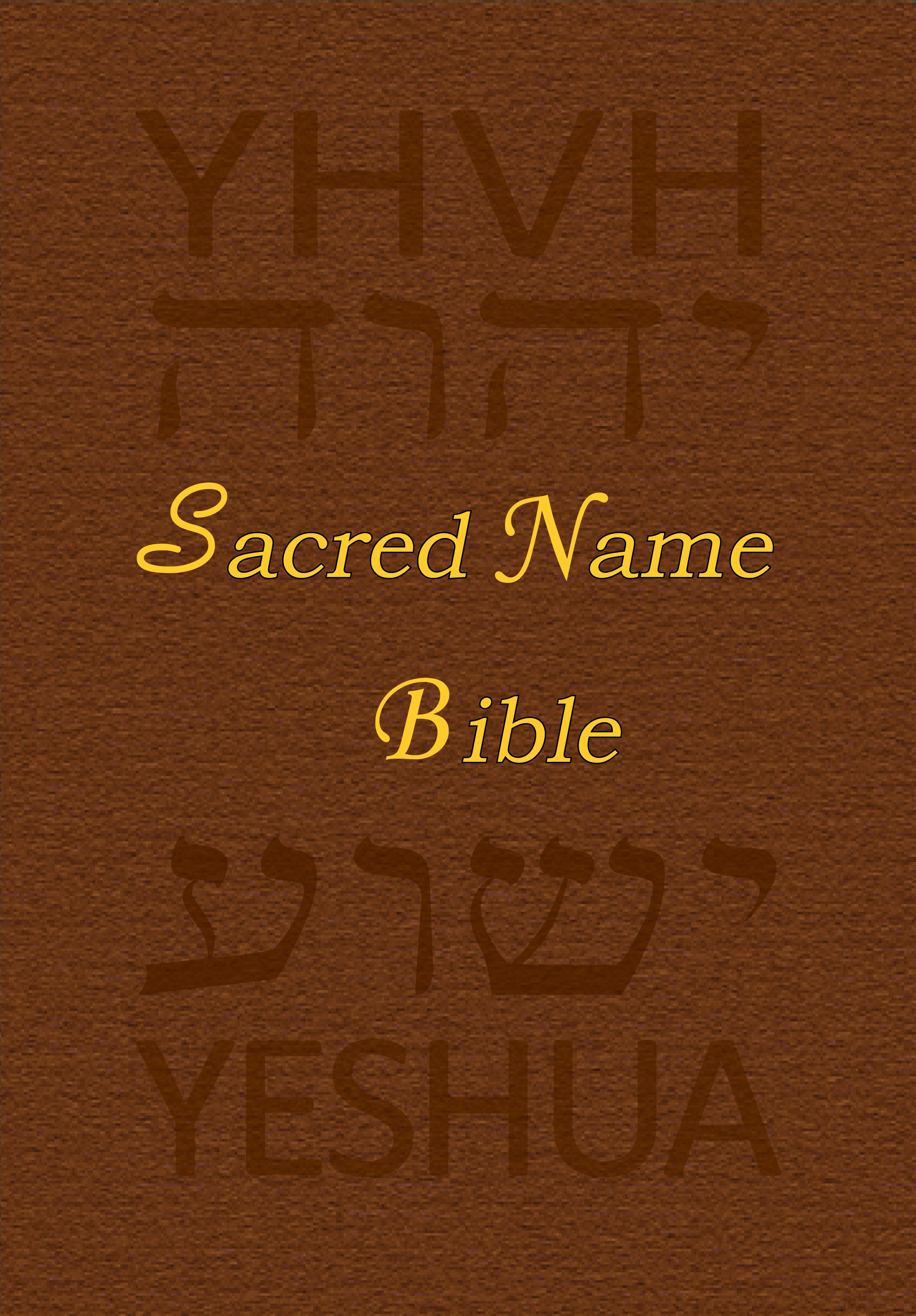 Sacred Name Bible YHVH Yeshua First Old Testament KJV E Book Pub
